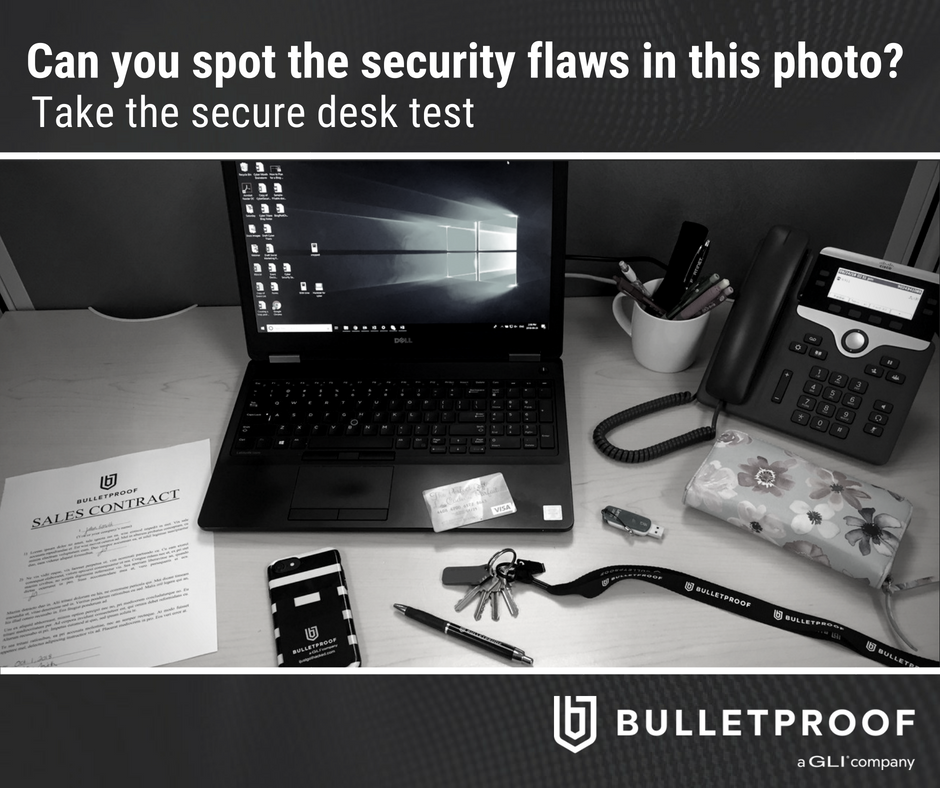 security flaws at your desk you might have missed!